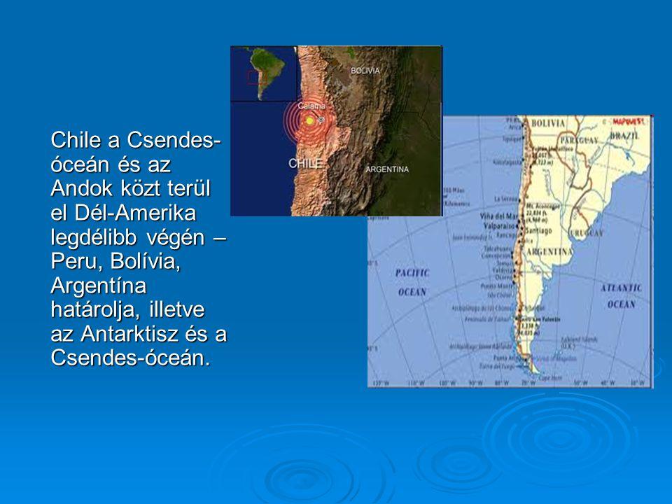Chile a Csendes-óceán és az Andok közt terül el Dél-Amerika legdélibb végén – Peru, Bolívia, Argentína határolja, illetve az Antarktisz és a Csendes-óceán.