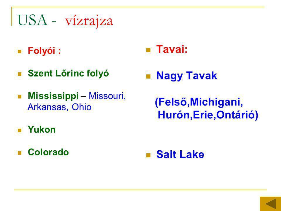 USA - vízrajza Tavai: Nagy Tavak (Felső,Michigani, Hurón,Erie,Ontárió)