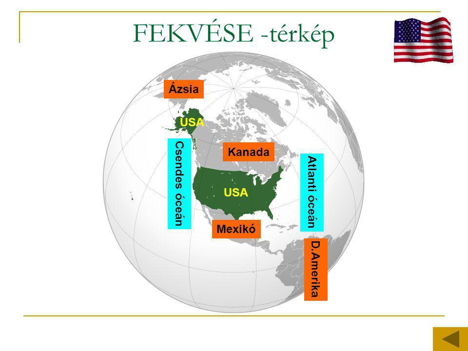 FEKVÉSE -térkép Ázsia USA Csendes óceán Kanada Atlanti óceán USA