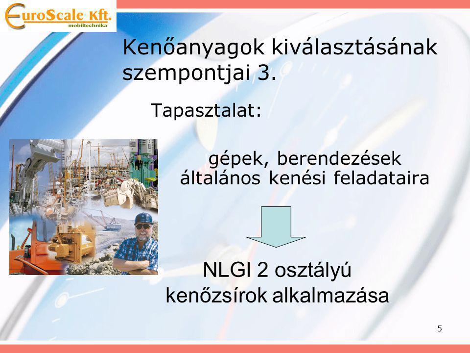 Kenőanyagok kiválasztásának szempontjai 3.