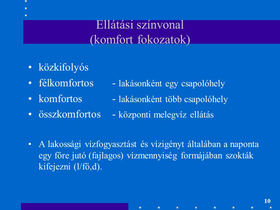 Ellátási színvonal (komfort fokozatok)