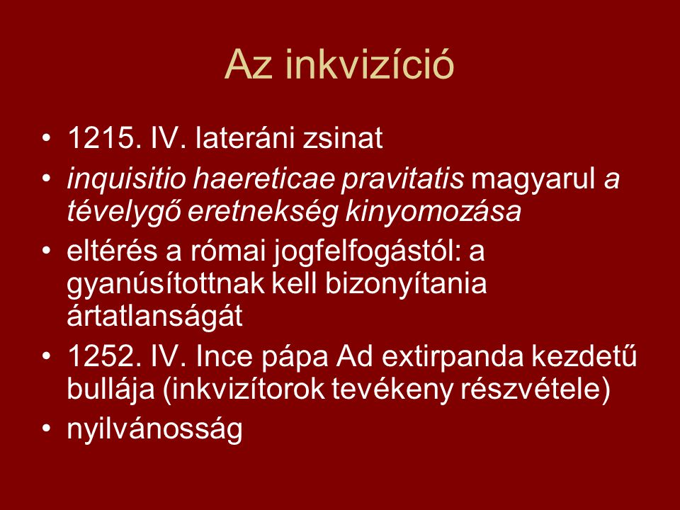 Az inkvizíció 1215. IV. lateráni zsinat