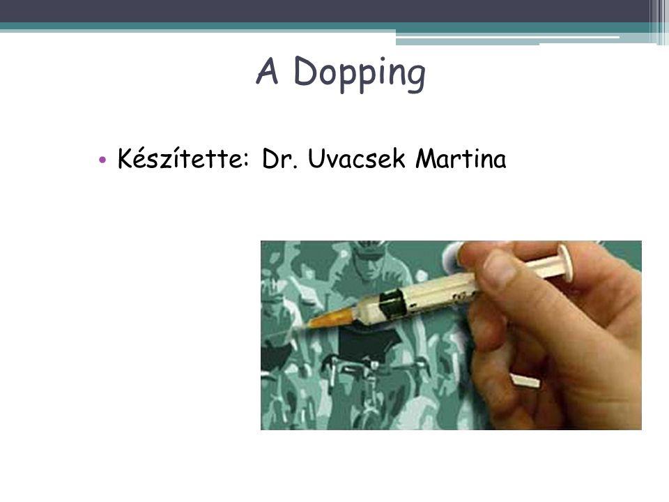 Készítette: Dr. Uvacsek Martina