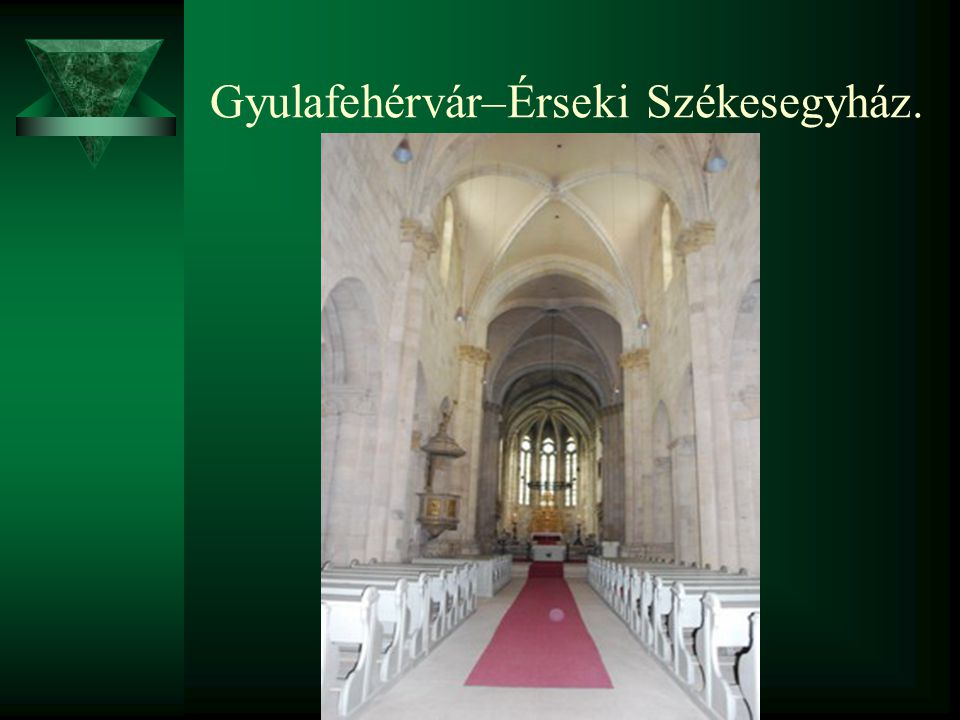 Gyulafehérvár–Érseki Székesegyház.
