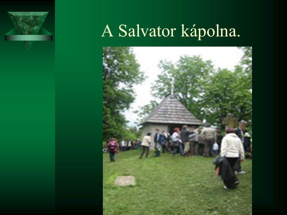 A Salvator kápolna.