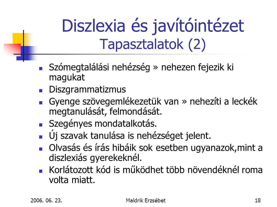 Diszlexia és javítóintézet Tapasztalatok (2)