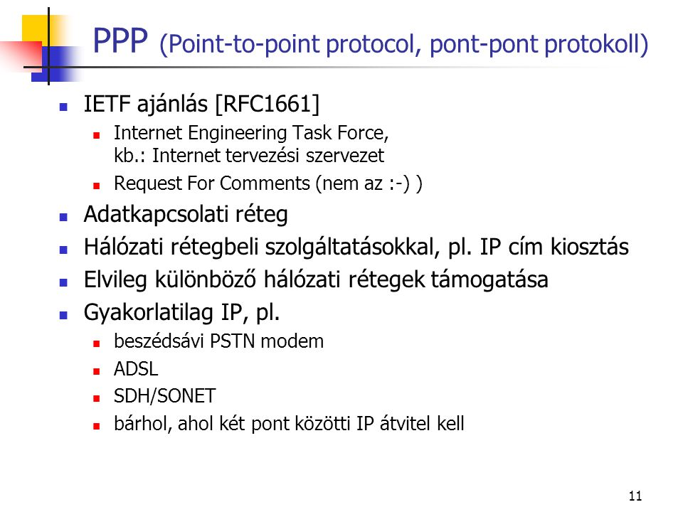 PPP (Point-to-point protocol, pont-pont protokoll)