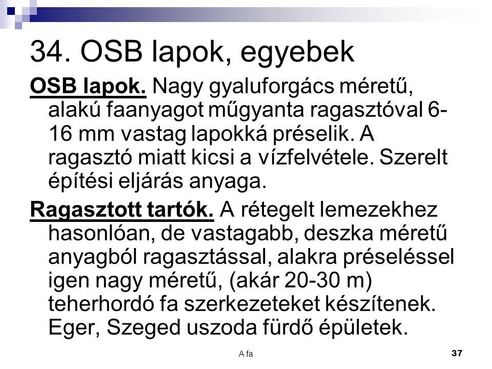 34. OSB lapok, egyebek