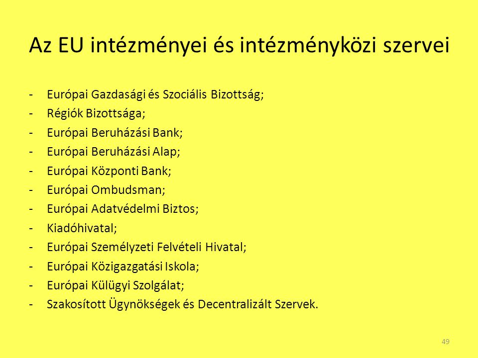 Az EU intézményei és intézményközi szervei