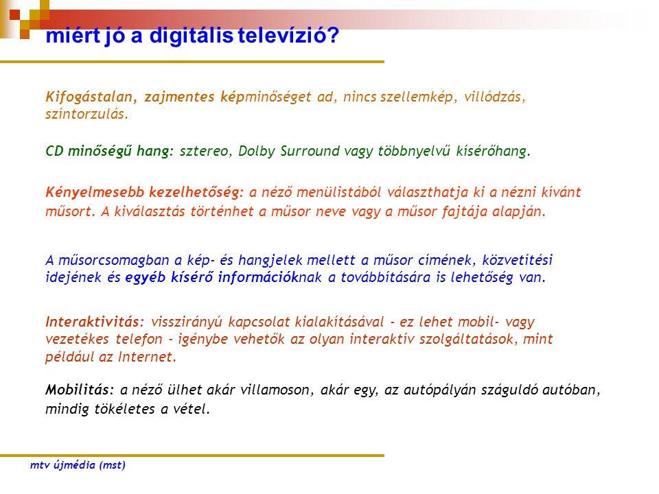 miért jó a digitális televízió