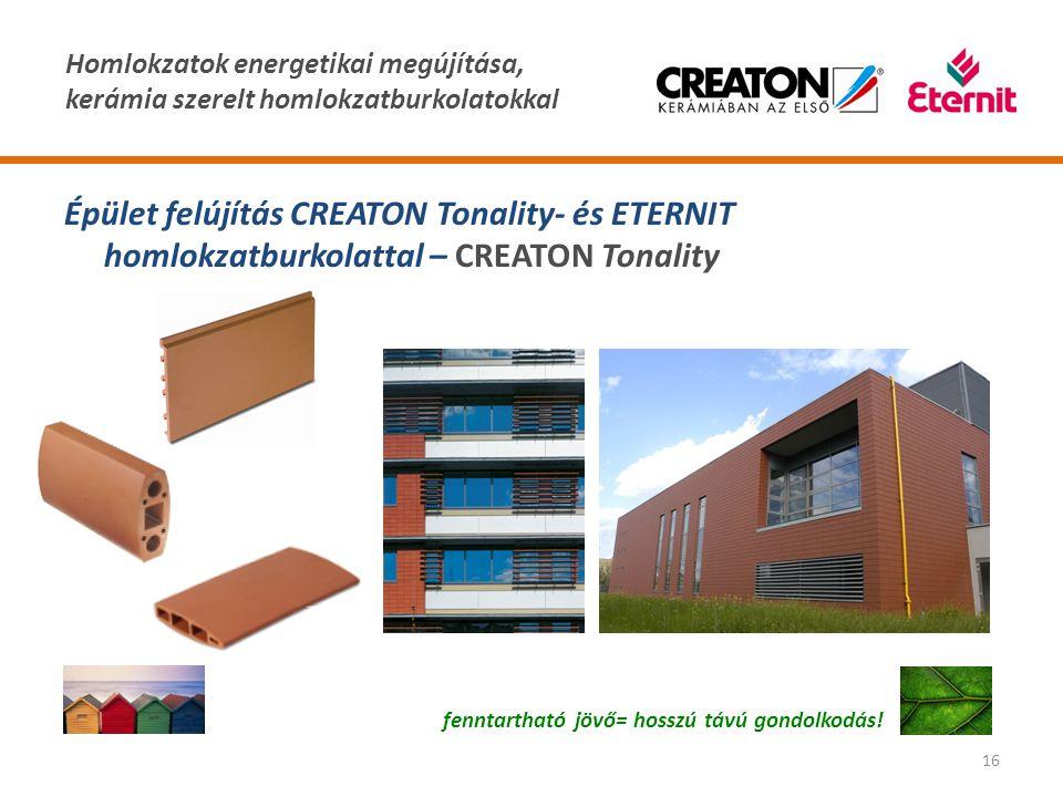 Épület felújítás CREATON Tonality- és ETERNIT homlokzatburkolattal – CREATON Tonality