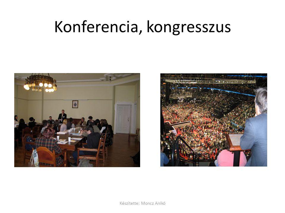 Konferencia, kongresszus