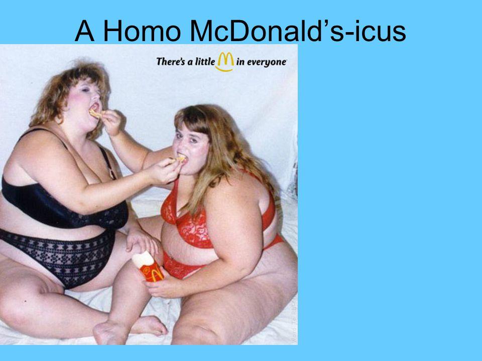 A Homo McDonald's-icus