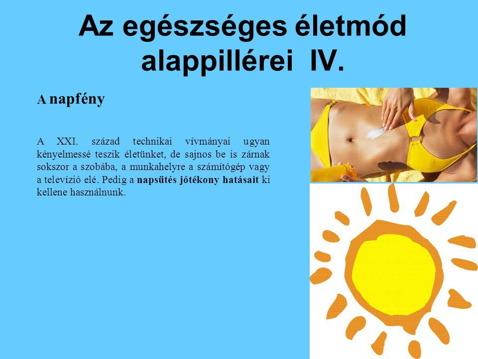 Az egészséges életmód alappillérei IV.