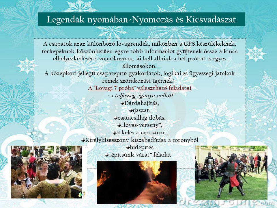 Reneszánsz nap Visegrádon Legendák nyomában-Nyomozás és Kicsvadászat