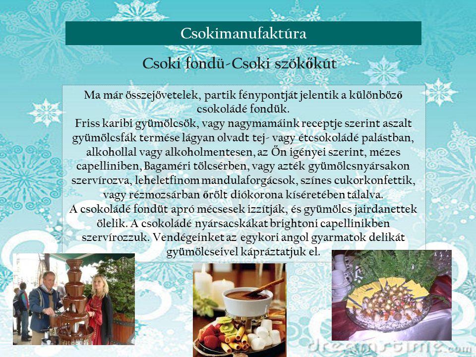 Reneszánsz nap Visegrádon Csoki fondü-Csoki szökőkút