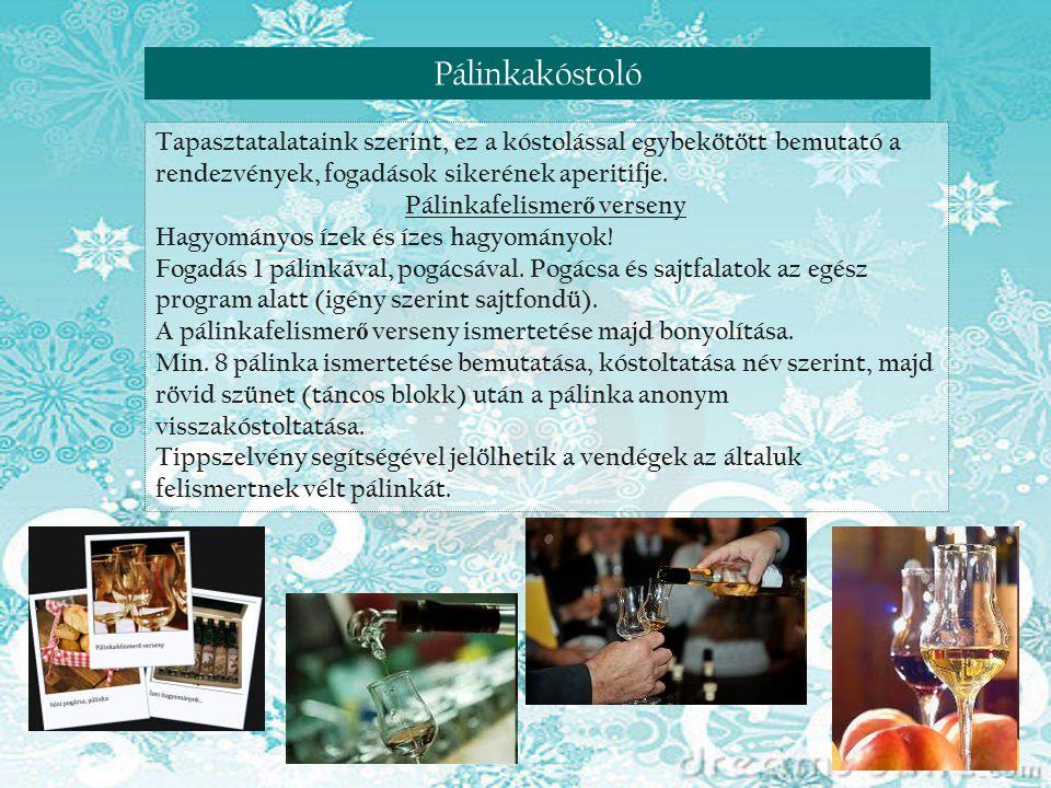Reneszánsz nap Visegrádon Pálinkafelismerő verseny
