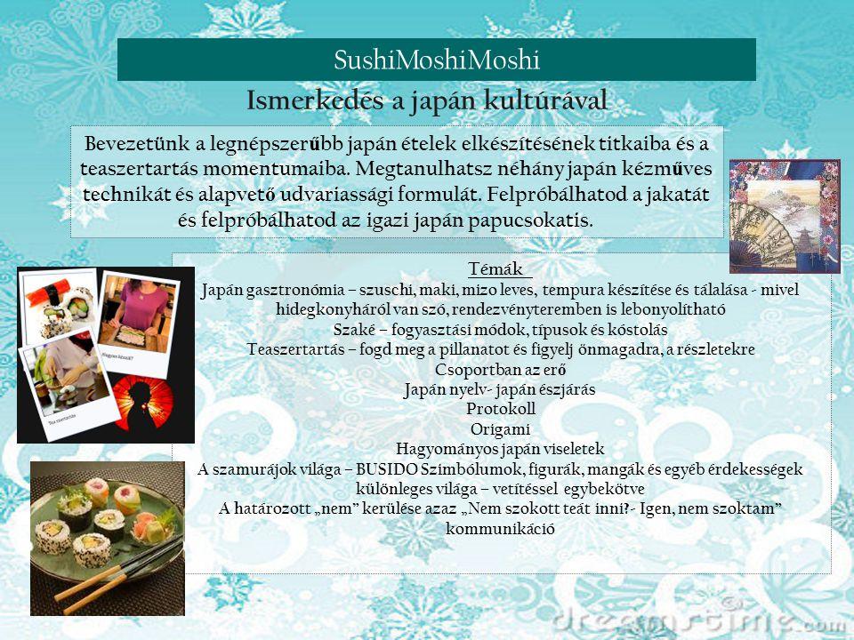 Reneszánsz nap Visegrádon Ismerkedés a japán kultúrával