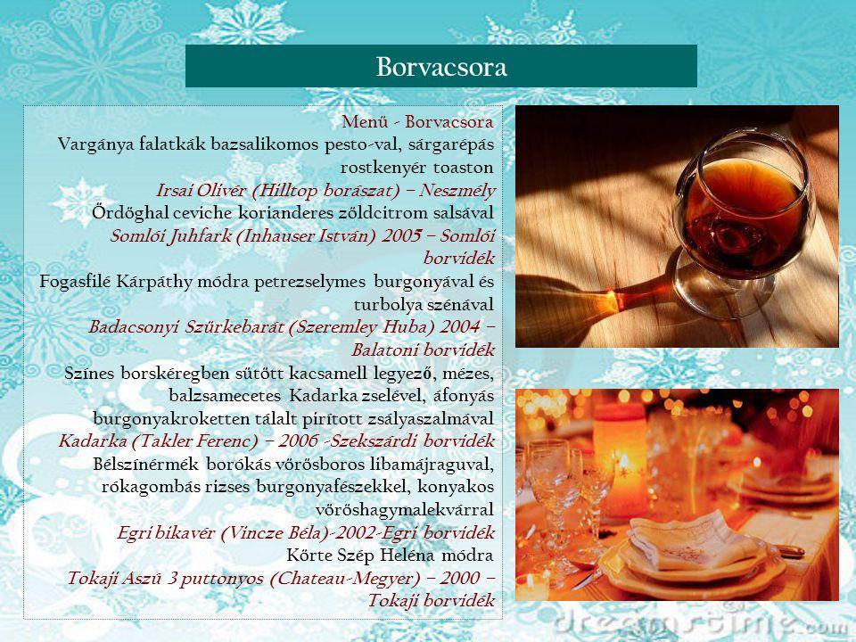 Borvacsora Menü - Borvacsora