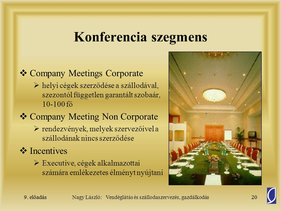 Konferencia szegmens Company Meetings Corporate