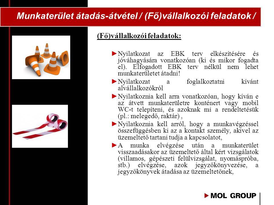 Munkaterület átadás-átvétel / (Fő)vállalkozói feladatok /