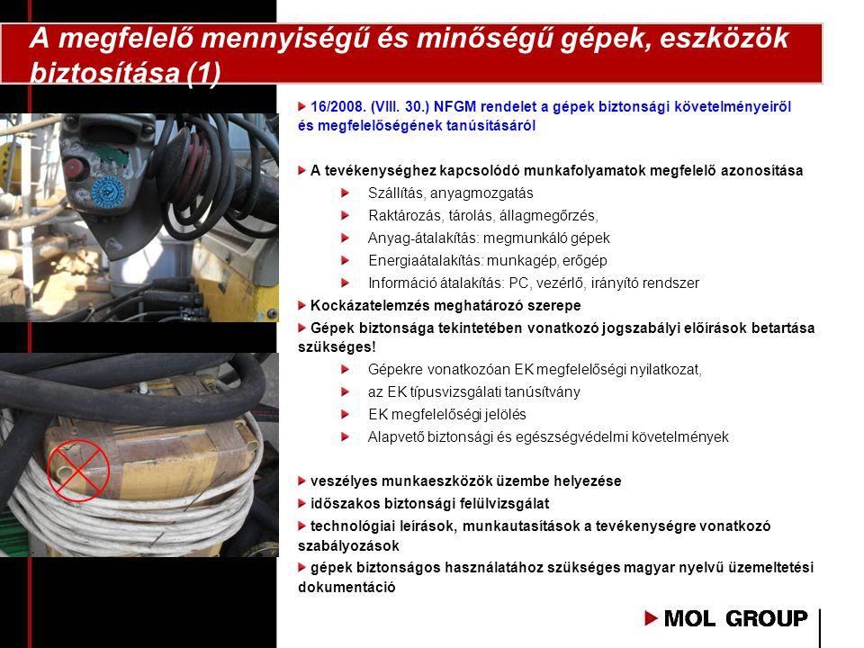 A megfelelő mennyiségű és minőségű gépek, eszközök biztosítása (1)