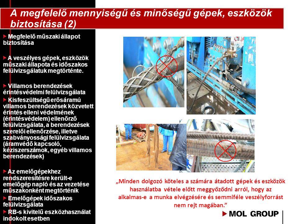 A megfelelő mennyiségű és minőségű gépek, eszközök biztosítása (2)