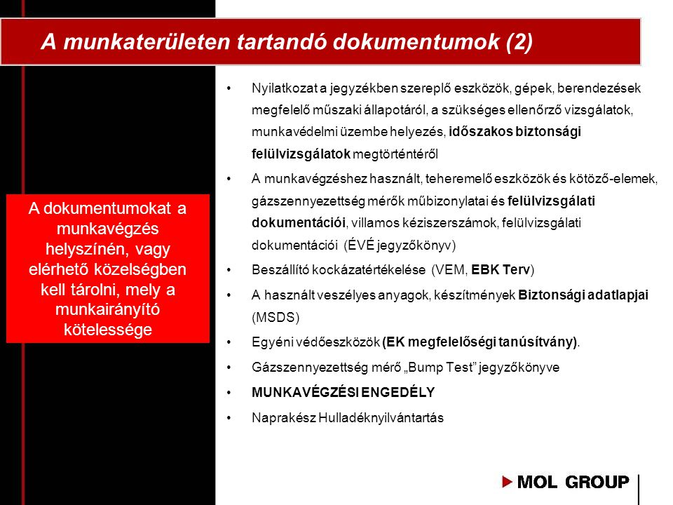 A munkaterületen tartandó dokumentumok (2)