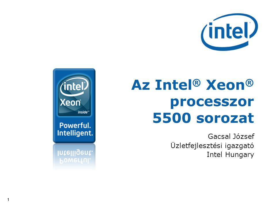 Az Intel® Xeon® processzor 5500 sorozat