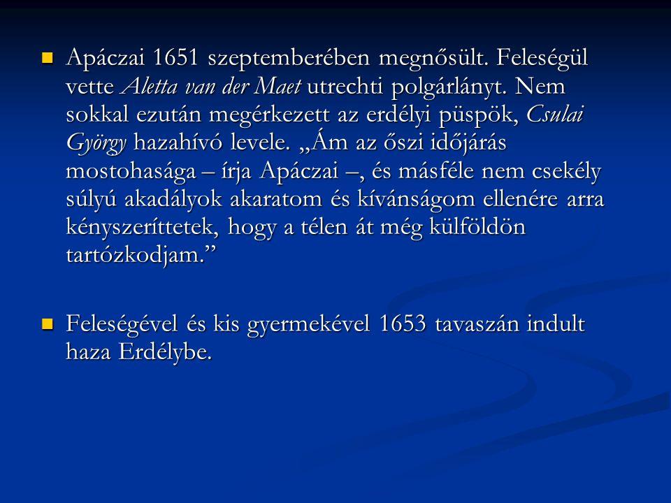 Apáczai 1651 szeptemberében megnősült