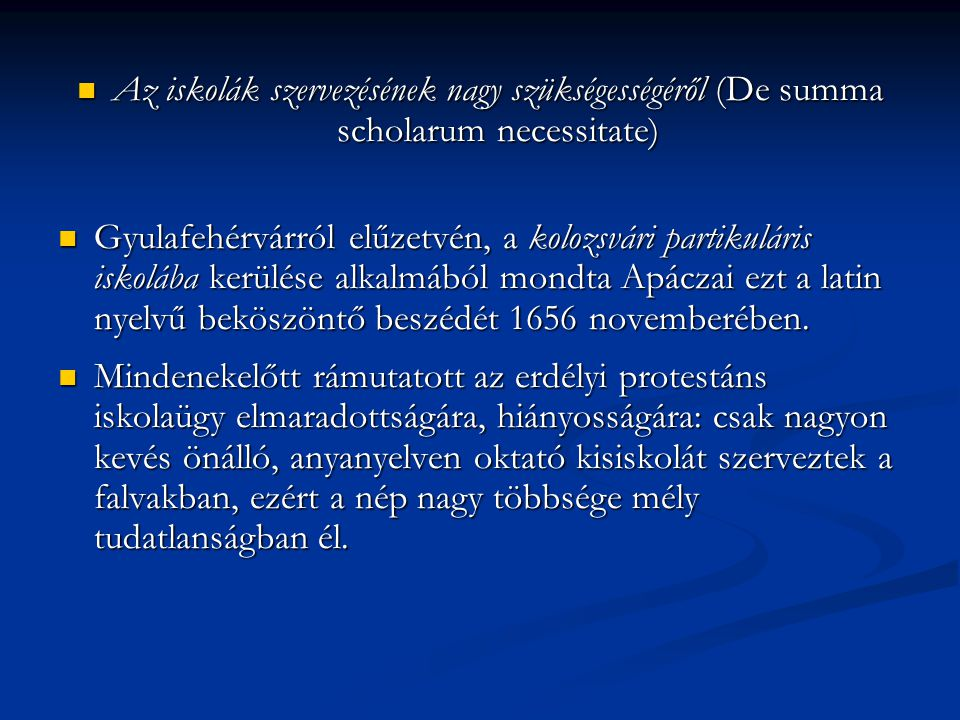 Az iskolák szervezésének nagy szükségességéről (De summa scholarum necessitate)