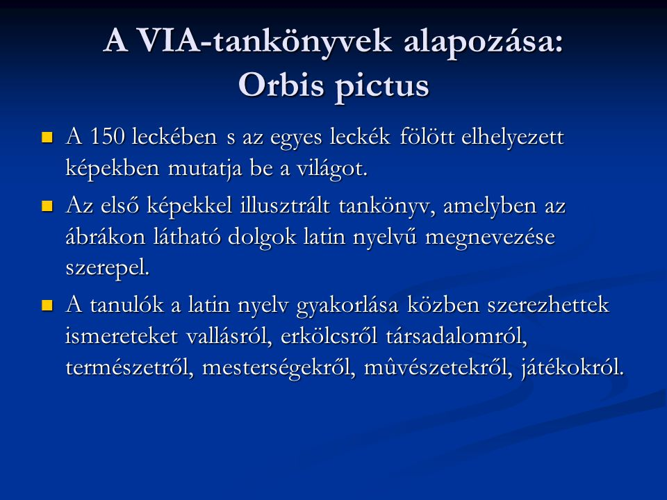 A VIA-tankönyvek alapozása: Orbis pictus