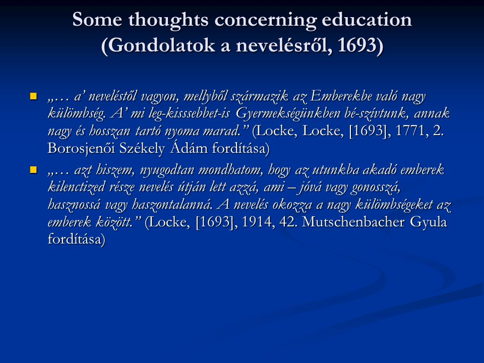 Some thoughts concerning education (Gondolatok a nevelésről, 1693)