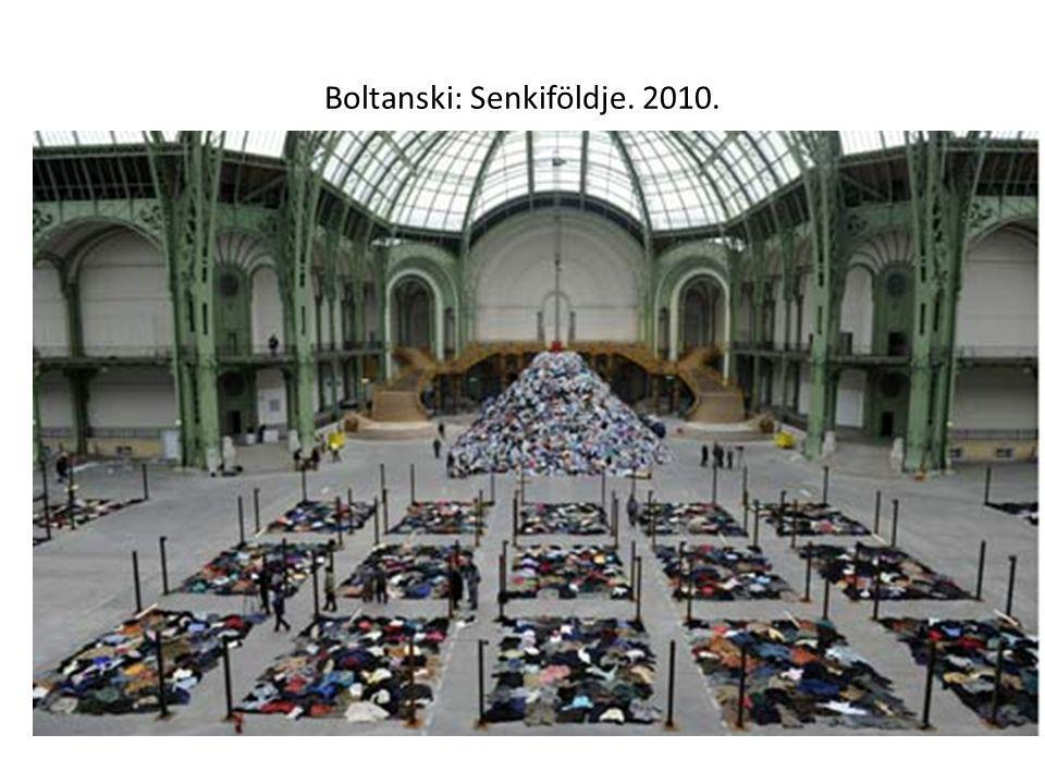 Boltanski: Senkiföldje. 2010.