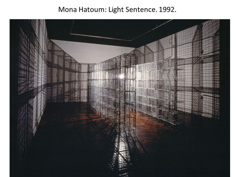 Mona Hatoum: Light Sentence