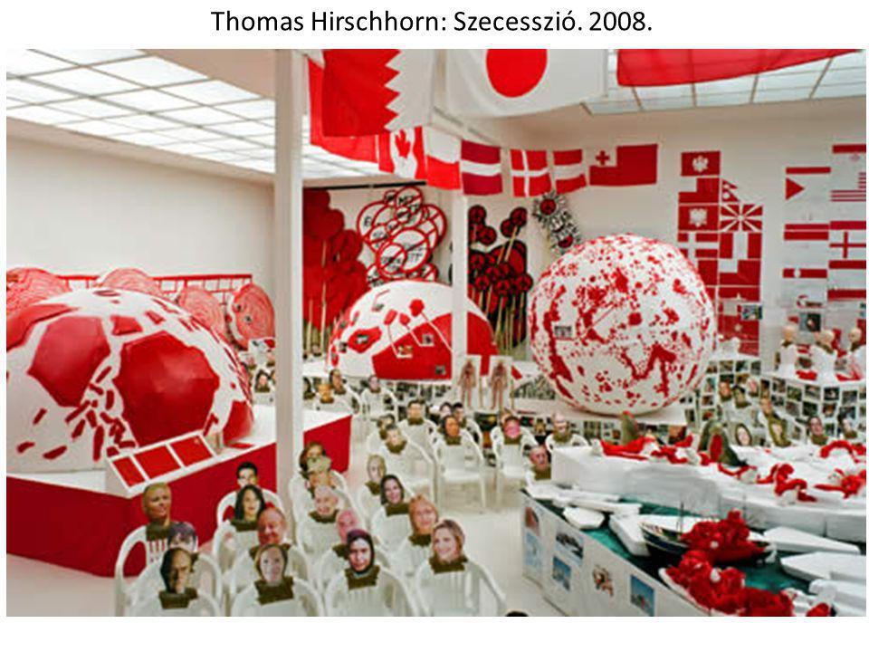 Thomas Hirschhorn: Szecesszió. 2008.