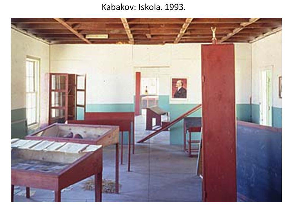 Kabakov: Iskola. 1993.