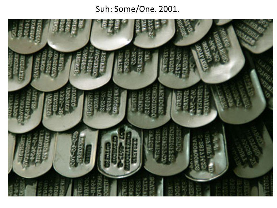Suh: Some/One. 2001.