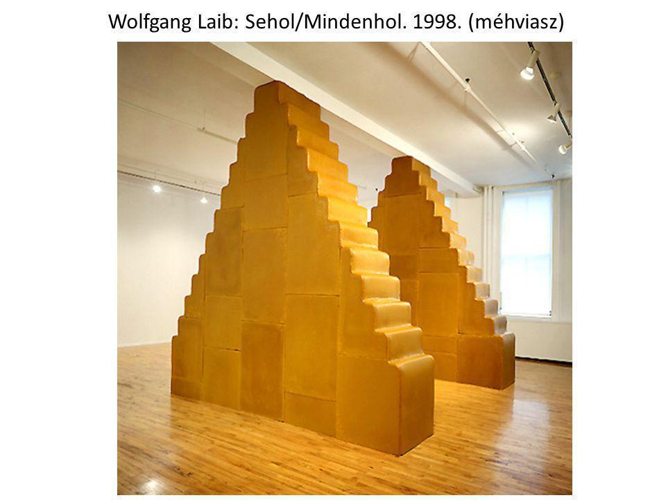 Wolfgang Laib: Sehol/Mindenhol. 1998. (méhviasz)