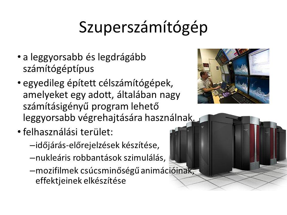 Szuperszámítógép a leggyorsabb és legdrágább számítógéptípus