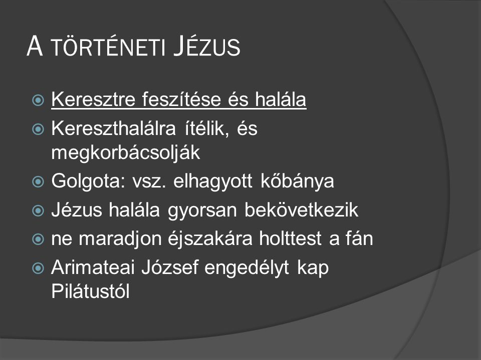 A történeti Jézus Keresztre feszítése és halála