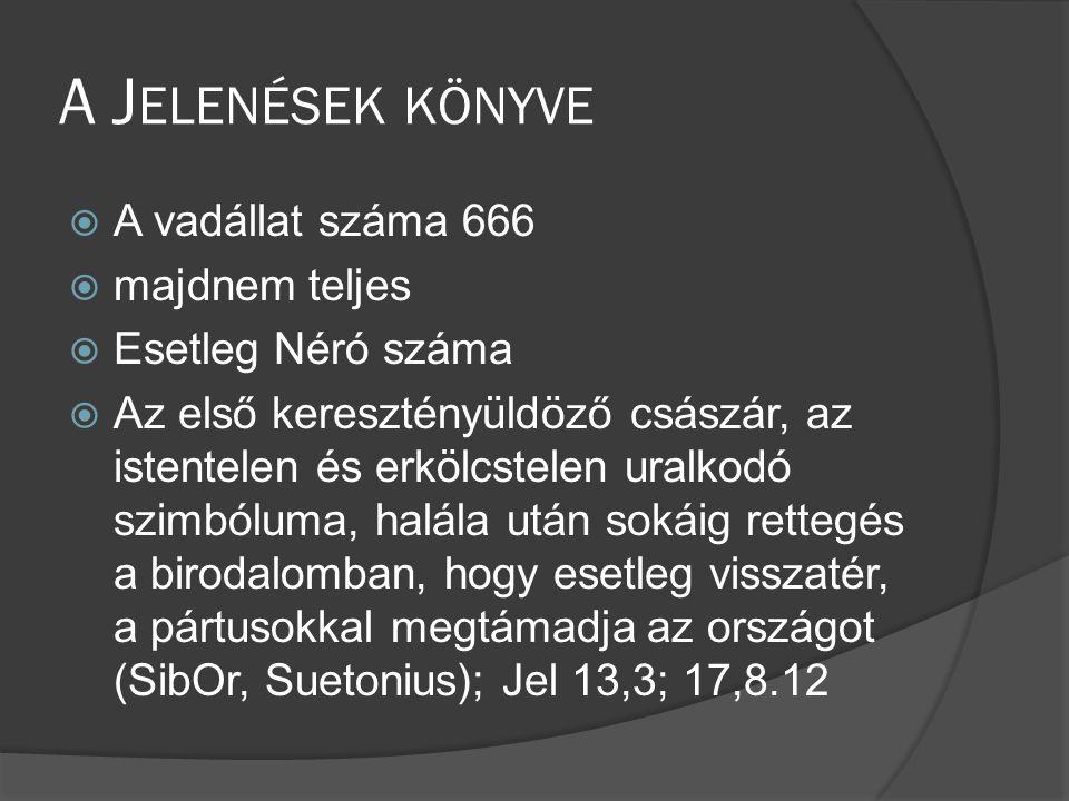 A Jelenések könyve A vadállat száma 666 majdnem teljes