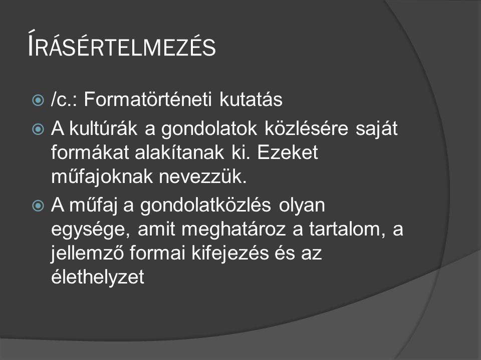 Írásértelmezés /c.: Formatörténeti kutatás