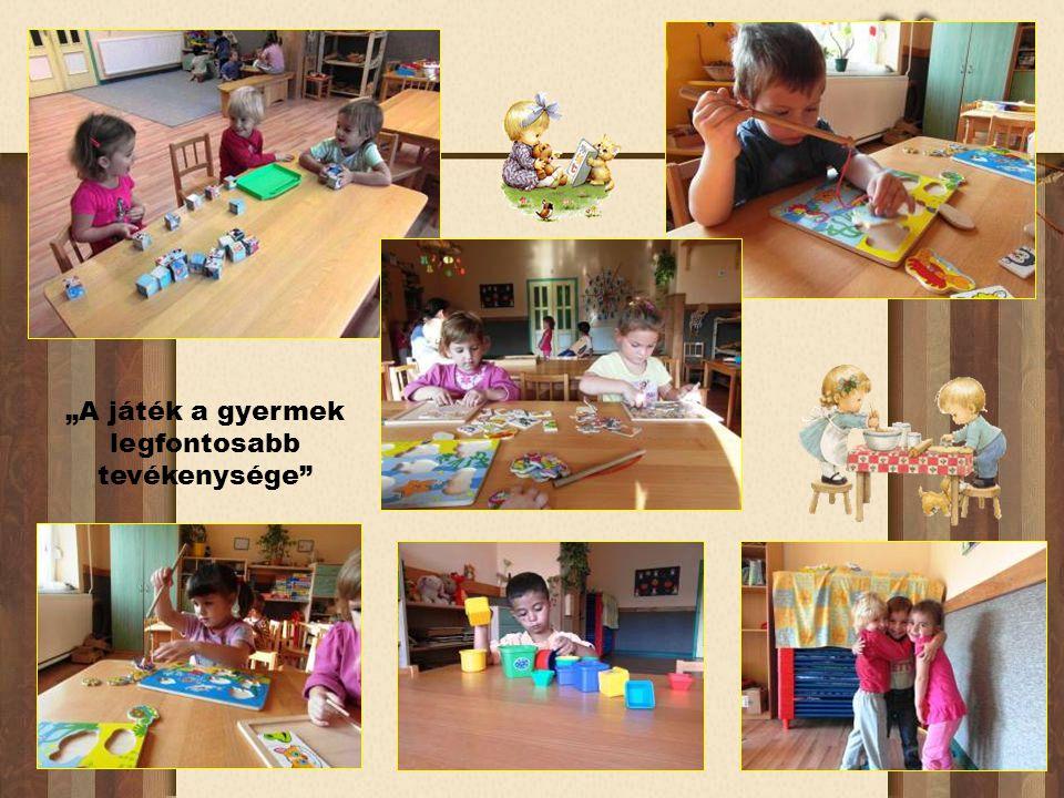 """""""A játék a gyermek legfontosabb tevékenysége"""