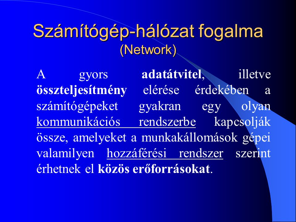 Számítógép-hálózat fogalma (Network)