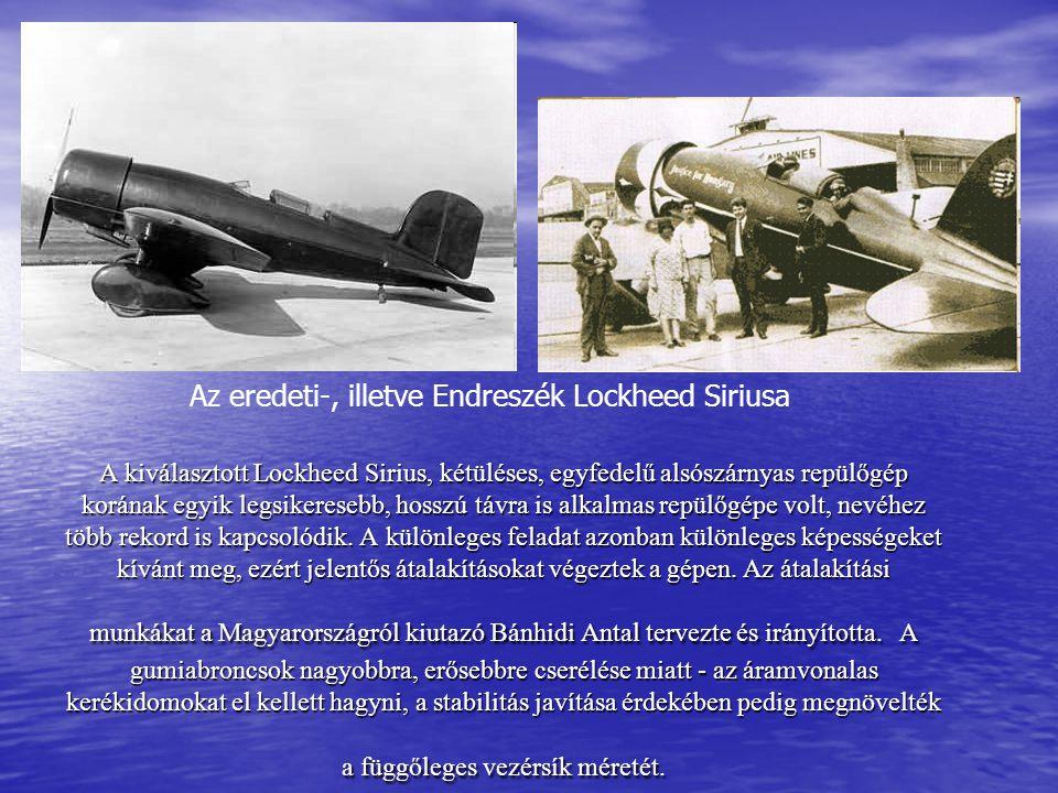 Az eredeti-, illetve Endreszék Lockheed Siriusa