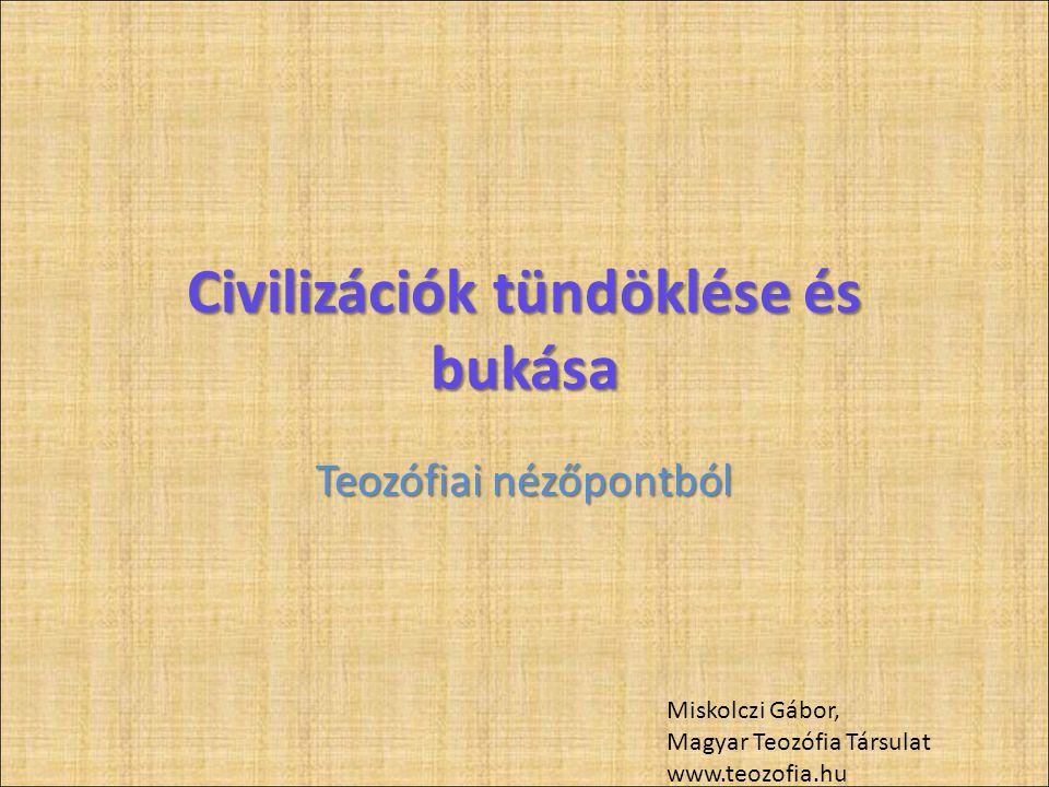 Civilizációk tündöklése és bukása