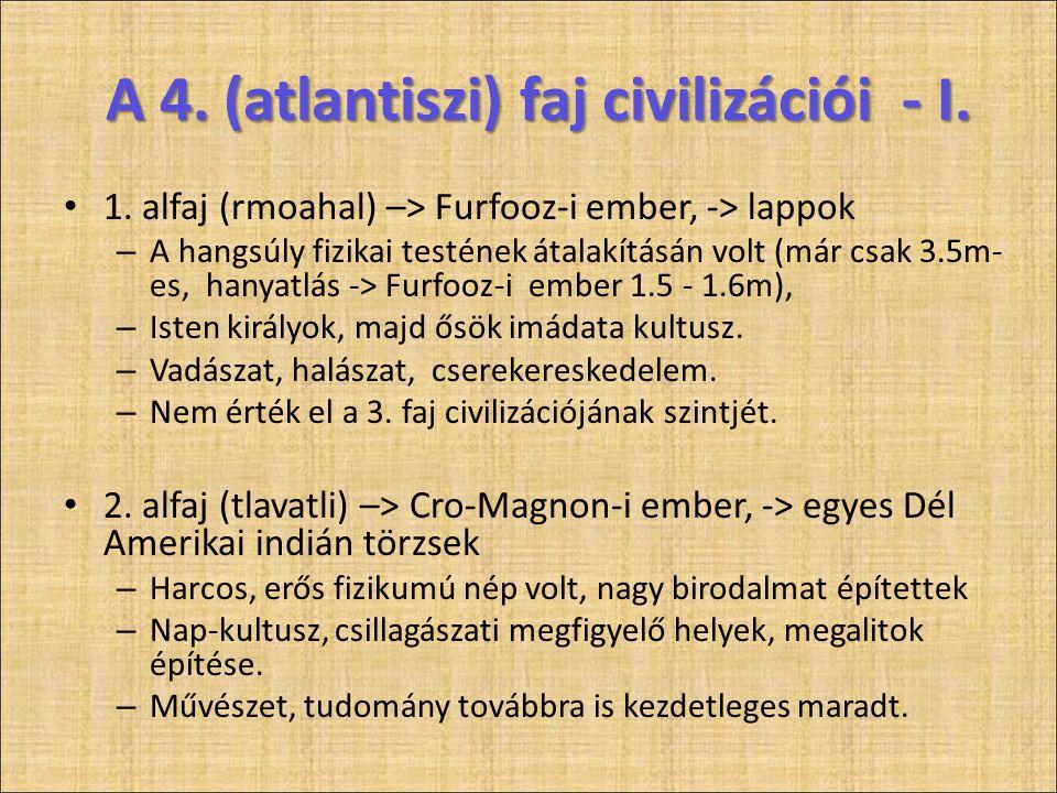 A 4. (atlantiszi) faj civilizációi - I.