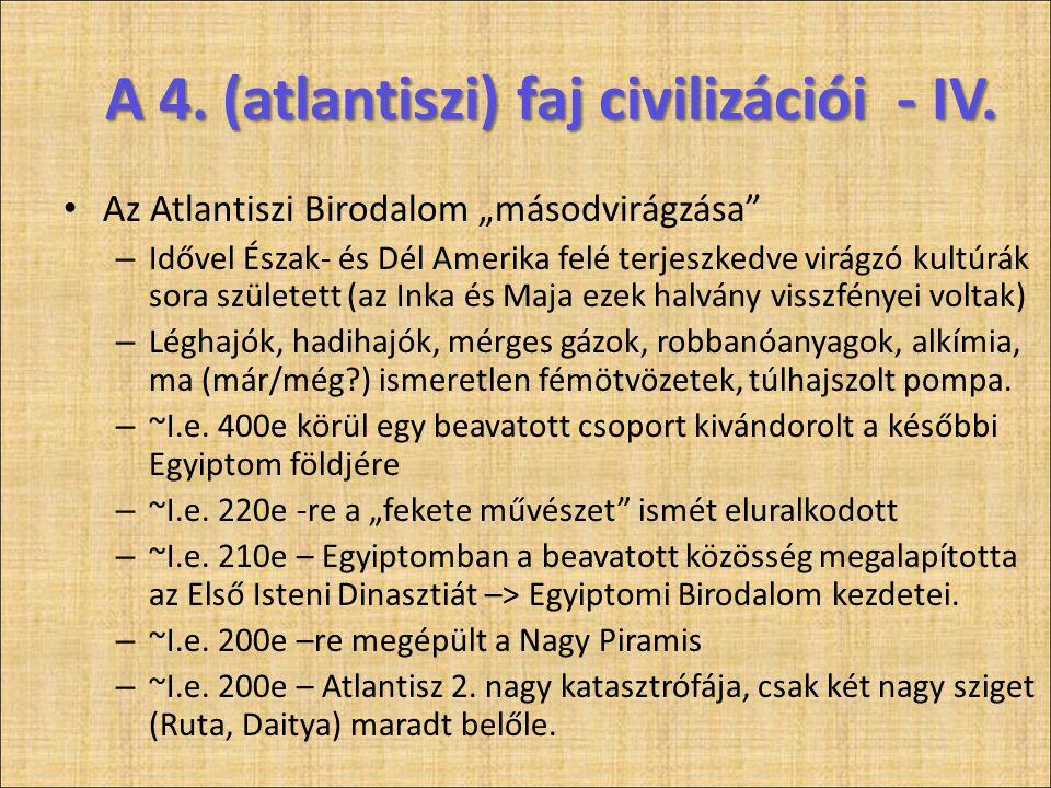 A 4. (atlantiszi) faj civilizációi - IV.
