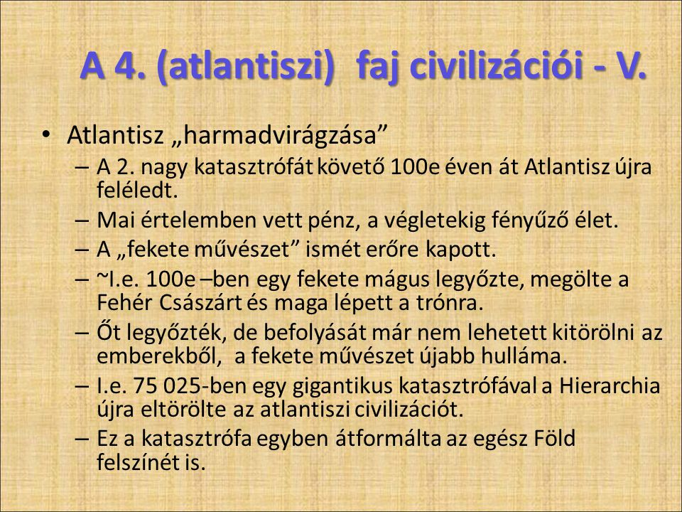 A 4. (atlantiszi) faj civilizációi - V.